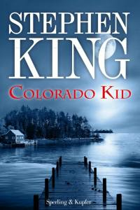 Stephen king Colorado kid